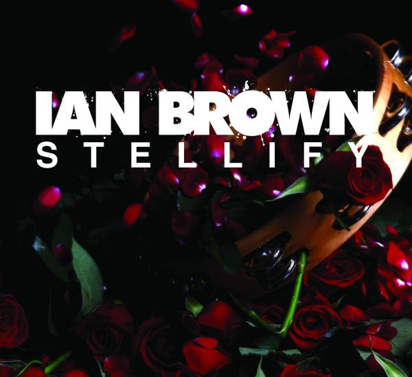 Ian Brown Stellify EP cover